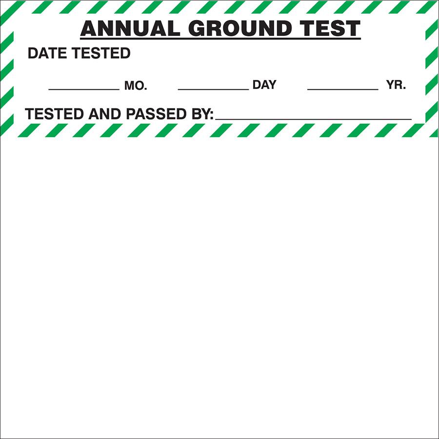 "Annual Ground Test Label - 4""h x 4""w"