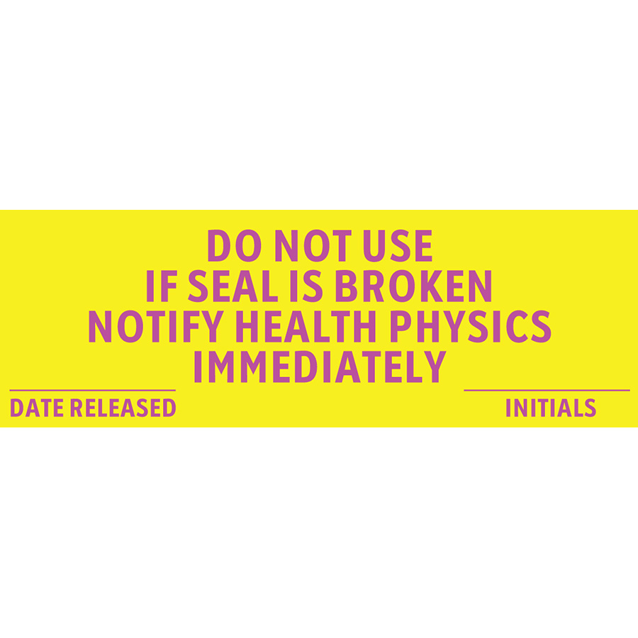 Do Not Use if Seal is Broken Radiation Label