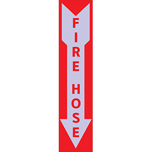 Glow in the Dark Fire Hose Sign