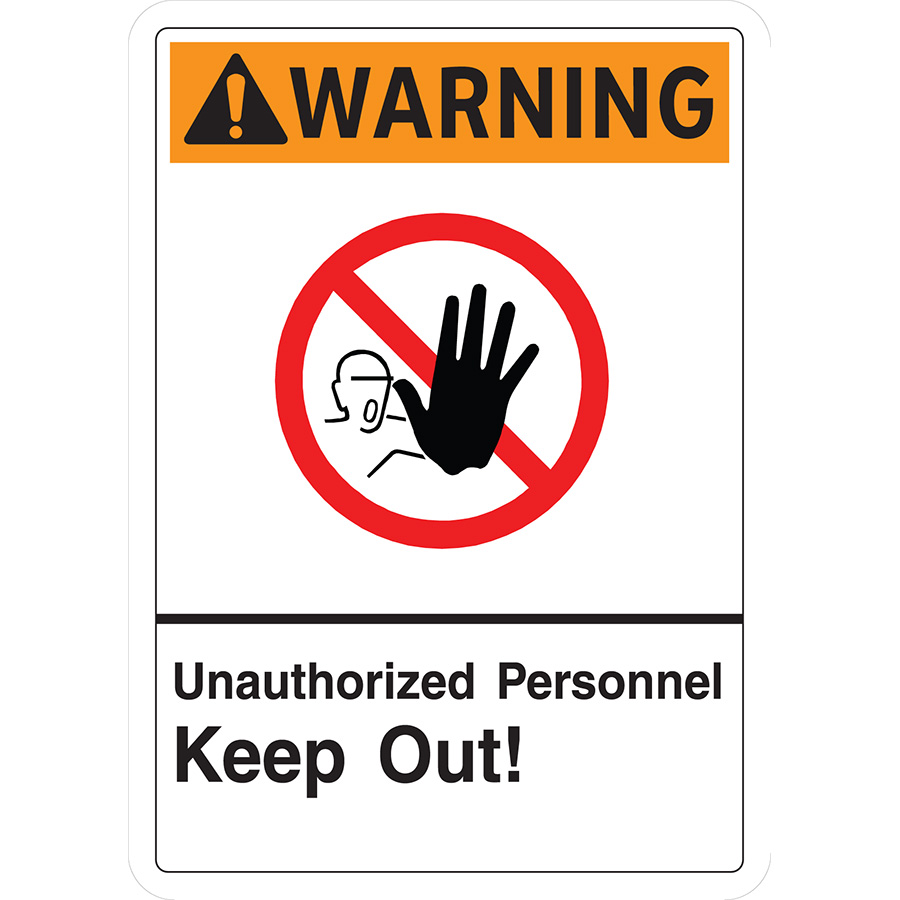 ANSI Warning Unauthorized Personnel Keep Out Sign
