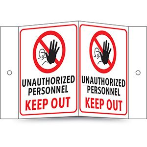 Unauthorized Personnel Keep Out Projecting Sign