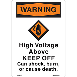 Curved OSHA Warning High Voltage Above Sign