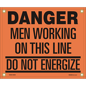 Danger Men Working On This Line Do Not Energize Wrap-Around Sign
