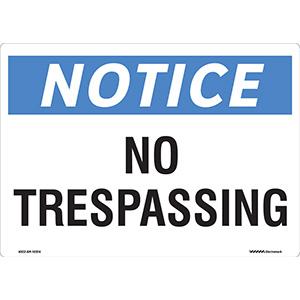 ANSI Notice No Trespassing Sign