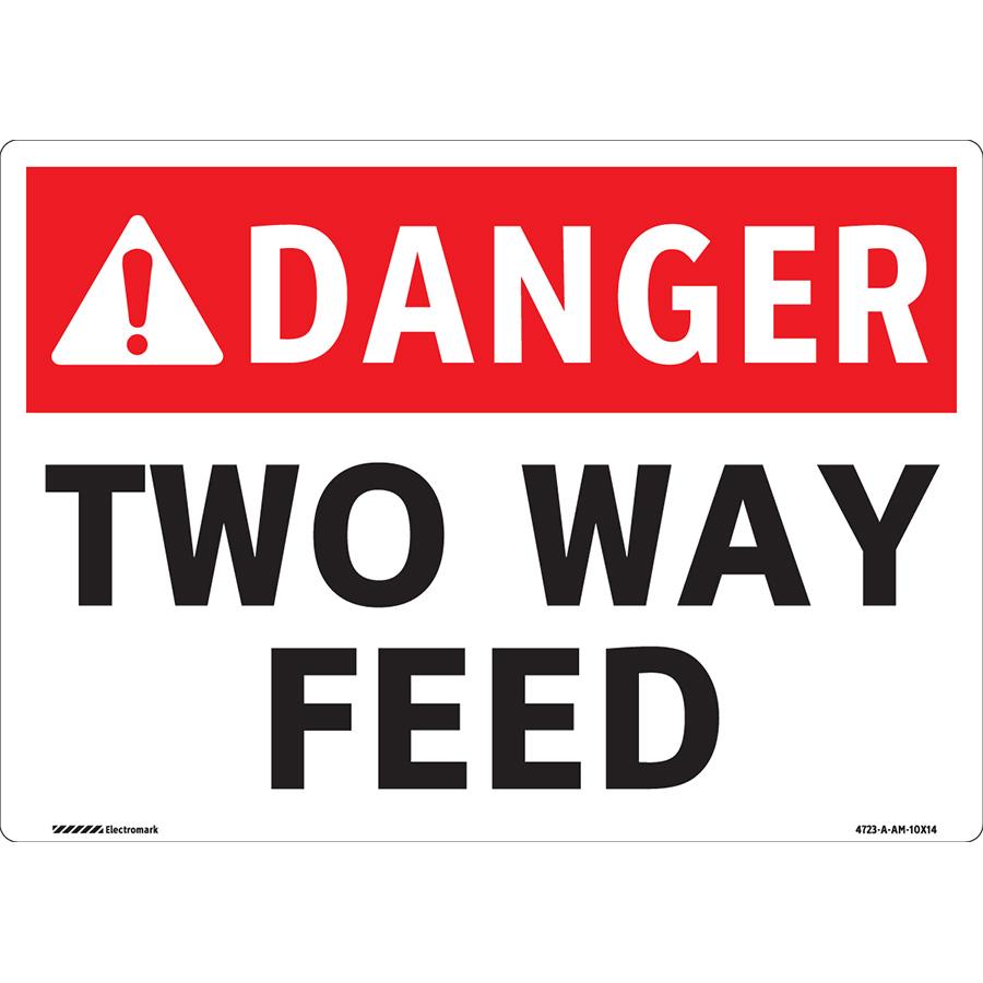 ANSI Danger Two-Way Feed Sign
