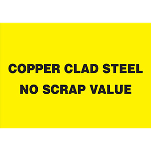Copper Clad Steel No Scrap Value Sign