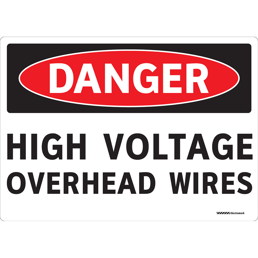 OSHA  Danger High Voltage Overhead Wires Sign