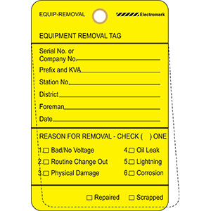 Equipment Removal Tag