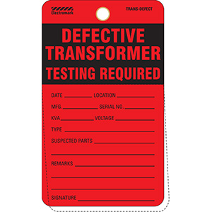 Defective Transformer Testing Required Tag