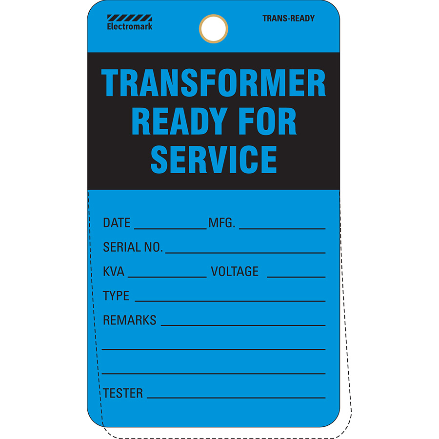 Transformer Ready For Service Tag