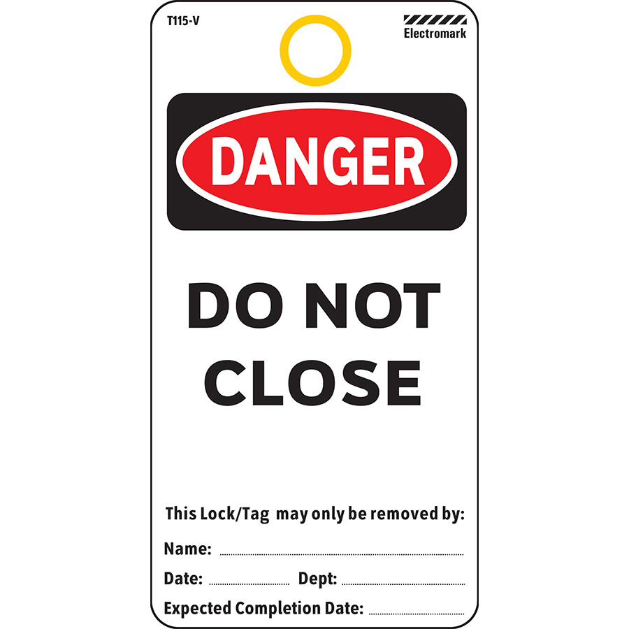 OSHA Danger Do Not Close Tag - Vinyl