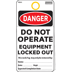 Danger Do Not Operate Equipment Locked Out Tag
