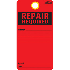 Repair Required Tag